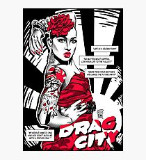 Drag City - Ongina Photographic Print