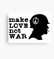 make love not war peace sign anti-war inspirational quotes hippie hippies love t shirts Canvas Print