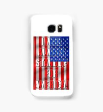 I Will Always STANDUP For America! 2 Samsung Galaxy Case/Skin
