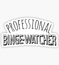 professioneller Binge-Watcher # 2 Sticker