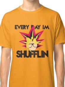 Every Day I'm Shufflin' Classic T-Shirt