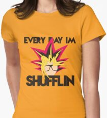Every Day I'm Shufflin' Women's Fitted T-Shirt