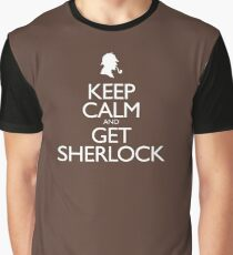 Keep Calm and Get Sherlock design Graphic T-Shirt