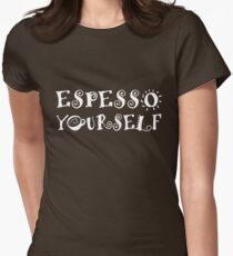 Espresso Yourself Express yourself Womens Fitted T-Shirt
