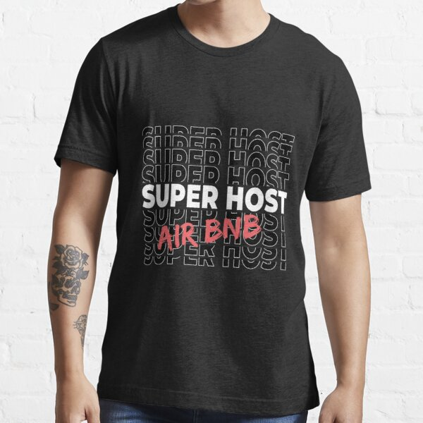Airbnb Superhost, airbnb travel, proud host, Essential T-Shirt