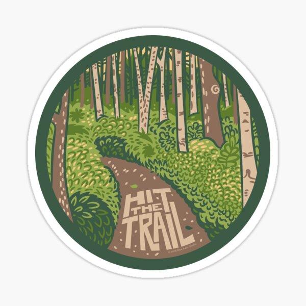 Hit the Trail Sticker