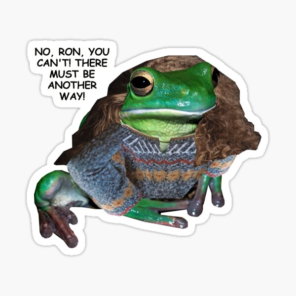 Hermione no, Ron, you can't!  Sticker