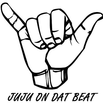 Juju on that beat by Dylkel