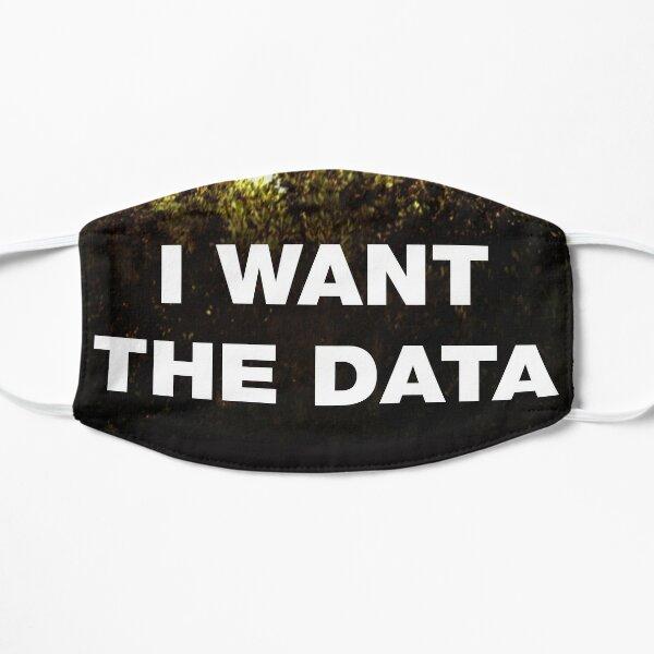 I want the data. Flat Mask