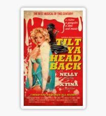 Tilt Ya Head Back - Christina Aguilera & Nelly Sticker
