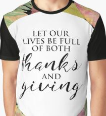 Thanks and Giving Graphic T-Shirt