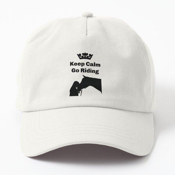 Keep Calm Go Riding, Horse Love, Horses, Horse Dad Hat