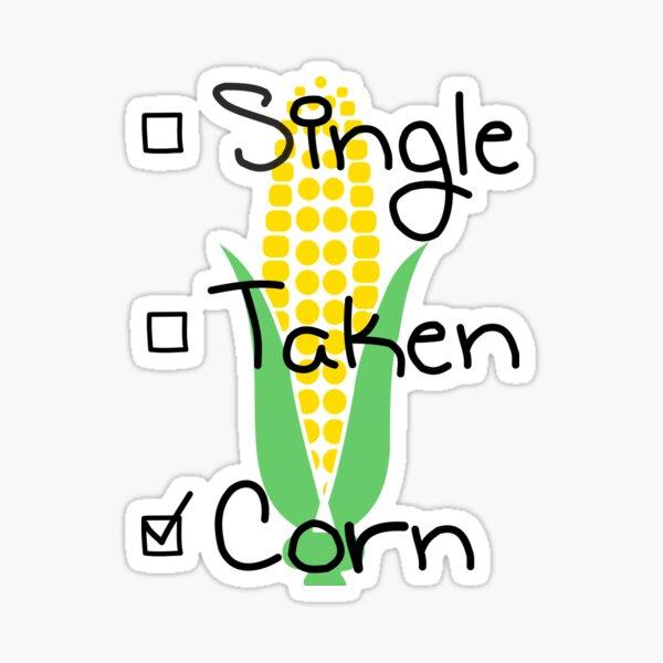 Single Taken Corn Sticker