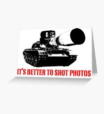 canon cannon better to shot photos Greeting Card