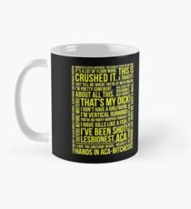 PITCH PERFECT QUOTES Mug