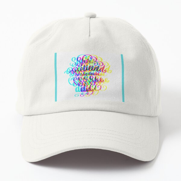She Believed Dad Hat