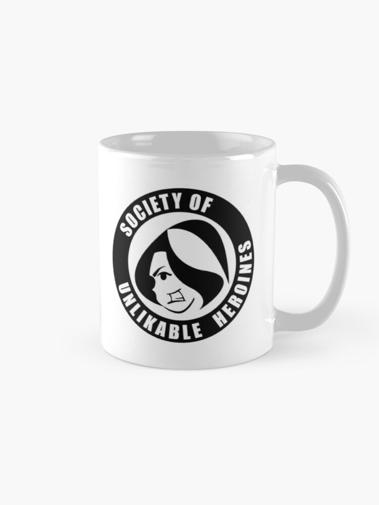 Alternate view of Society of Unlikable Heroines Mug