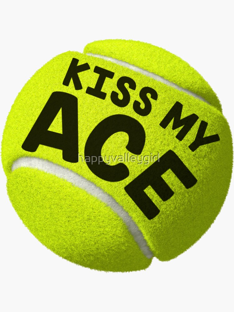 Kiss My (Tennis) Ace by happyvalleygirl