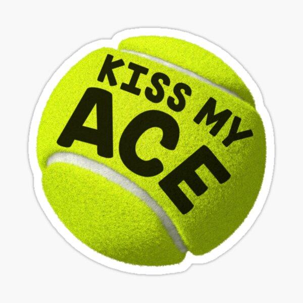 Embrassez mon as (tennis) Sticker