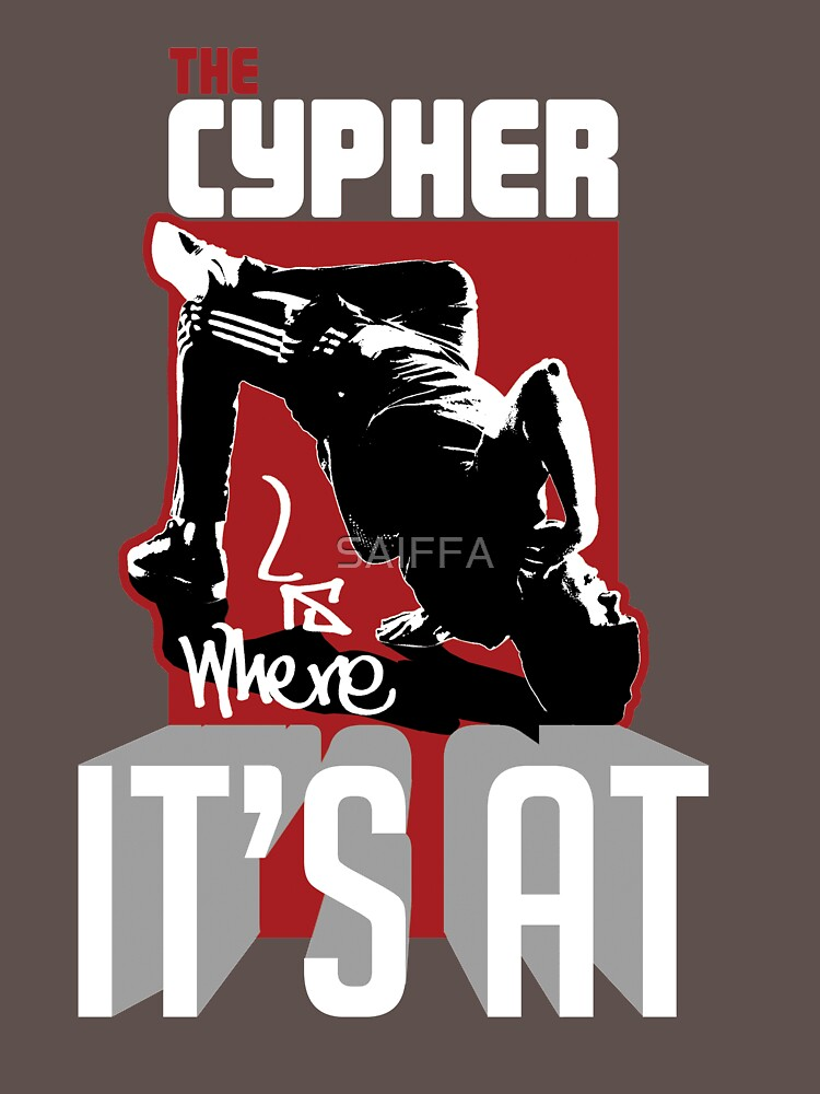 The cypher is where it's at! by SAIFFA