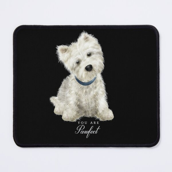 Pawfect lovely Westie Mouse Pad