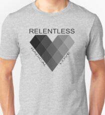 Relentless Unisex T-Shirt