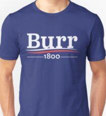 HAMILTON Musical AARON BURR 1800 Burr Wahl von 1800 Unisex T-Shirt