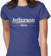 HAMILTON Musical THOMAS JEFFERSON 1800 Burr Election of 1800  Women's Fitted T-Shirt