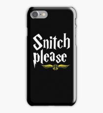 SNITCH PLEASE iPhone Case/Skin