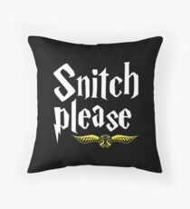 SNITCH PLEASE Throw Pillow