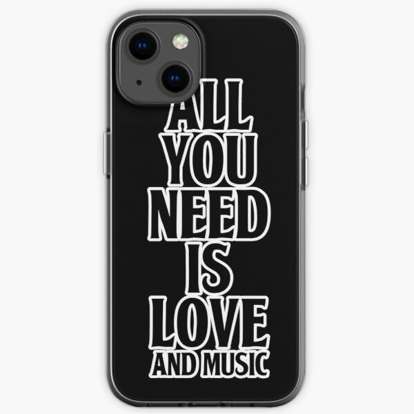 All You Need Is Love And Music iPhone Soft Case