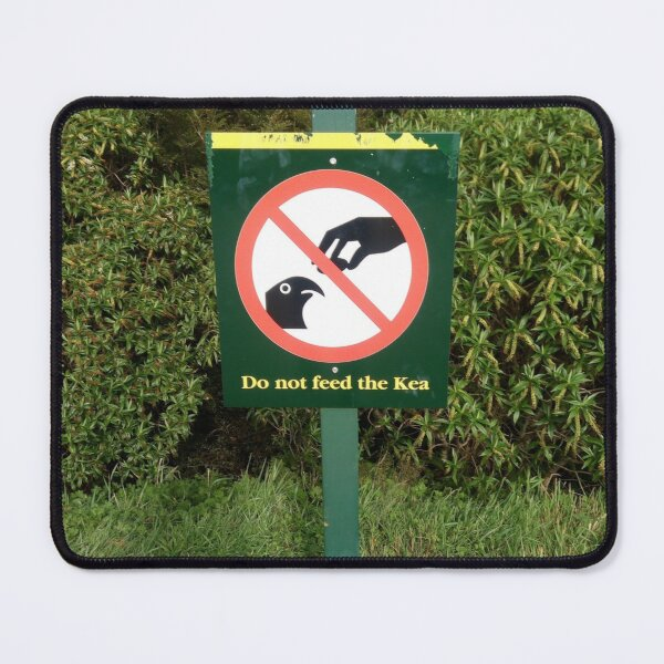 Do not feeed the Kea Mouse Pad