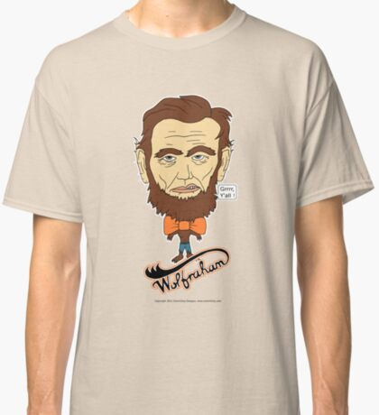 Wolfraham Lincoln Classic T-Shirt