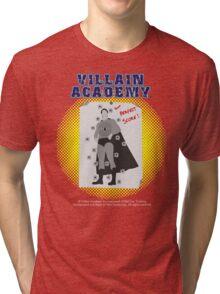 Villain Academy Tri-blend T-Shirt