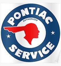 Pontiac Authorized Service vintage sign reproduction Poster