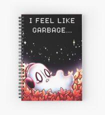 """I Feel Like Garbage"" Spiral Notebook"