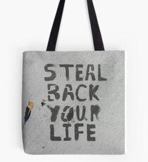 Steal Back Your Life (stencil graffiti) Tote Bag