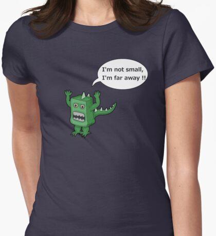 I AM NOT SMALL ! T-Shirt