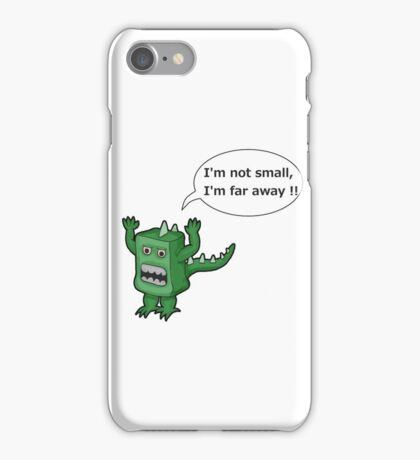 I AM NOT SMALL ! iPhone Case/Skin