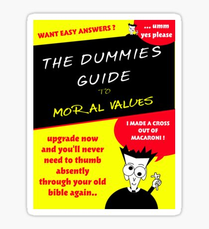 Moral Values for Dummies Sticker