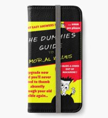 Moral Values for Dummies iPhone Wallet/Case/Skin