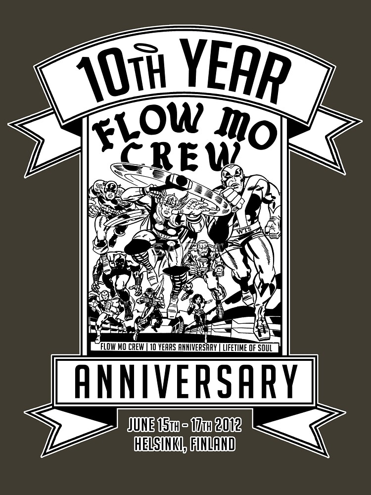 "Flow Mo 10th Year Anniversary ""SUPER HEROES"" Shirt by SAIFFA"