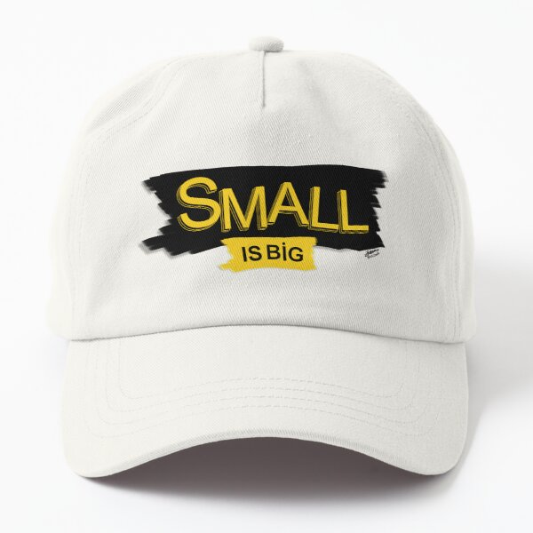 Small is Big Dad Hat