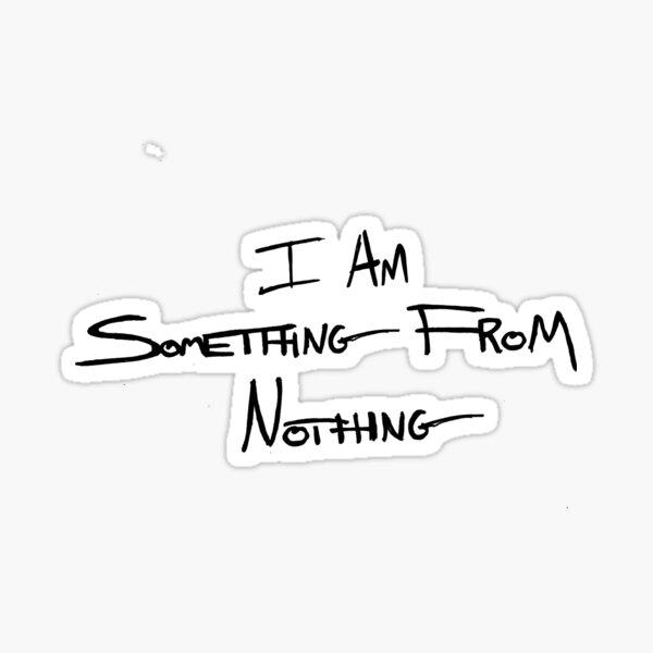 Quelque chose de rien Sticker