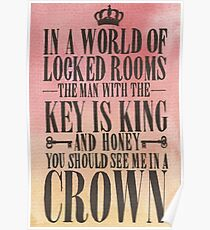 You Should See Me in a Crown Poster