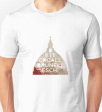 #BETTERCALLBRUNELLESCHI Unisex T-Shirt