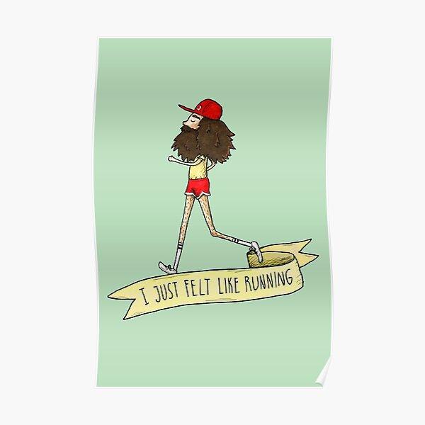 Forrest Gump - I just felt like running Poster