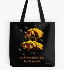 Another Summer Ends ~ My Friend Tote Bag