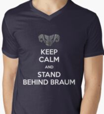 Keep calm and stand behind Braum T-Shirt