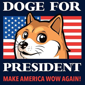 Doge For President by Tabner
